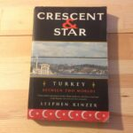 Crescent and Star Turkey Between Two Worlds